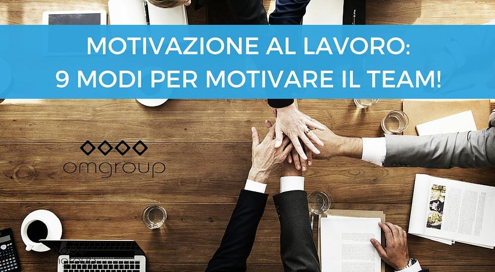 motivazione-al-lavoro-team-omgroup